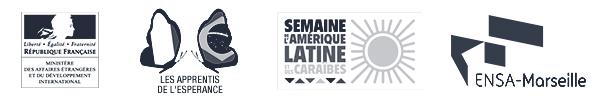 In parntership with République Francaise, Les Apprentis de l'Espérance, La Semaine de l'Amérique Latine et l'ENSA-Marseille