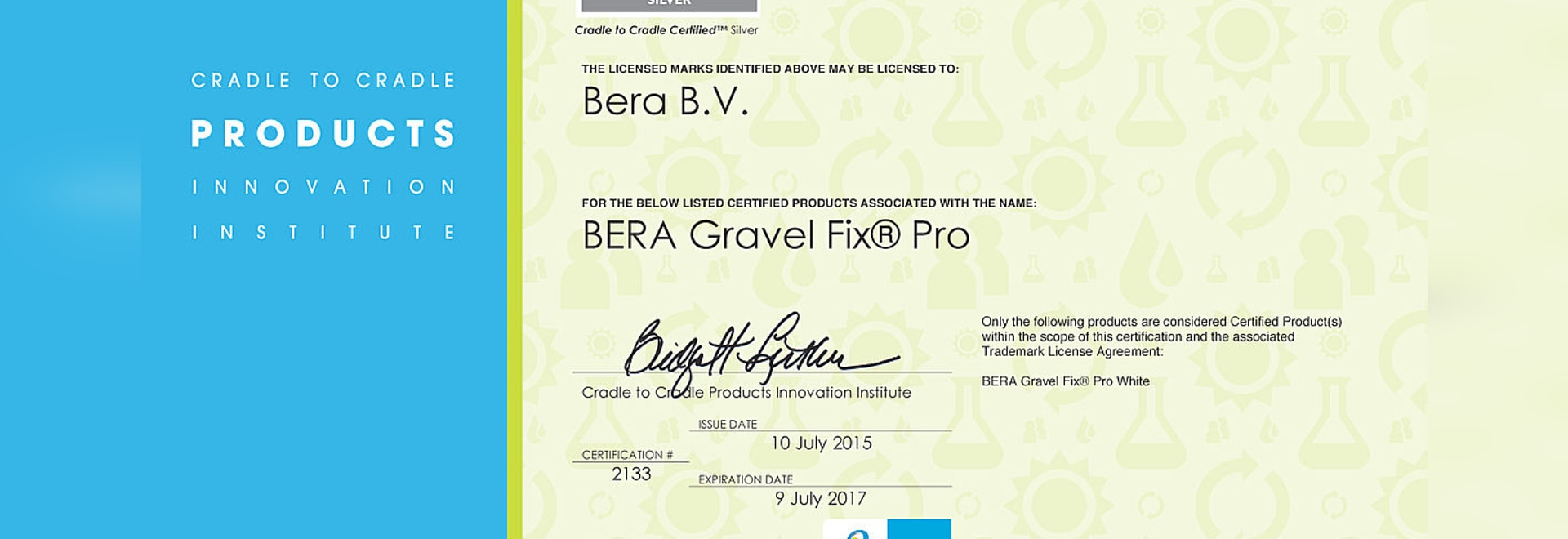 BERA B.V. awarded with prestigious CRADLE TO CRADLE certificate!