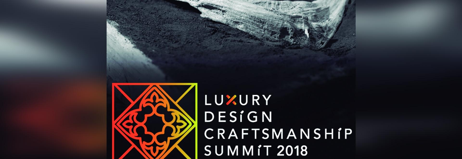 Luxury Design & Craftsmanship Summit – Highlights