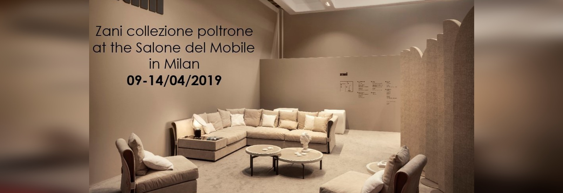 Zani Collezione Poltrone at the Salone del Mobile in Milan 09-14/04/2019