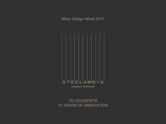 CEA MILANO: STEELANDIA TO CELEBRATE CEA'S 10 YEARS