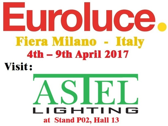 Visit Astel Lighting at EUROLUCE in Milan!