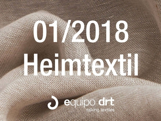 Equipo DRT will keep their date with Heimtextil 2018