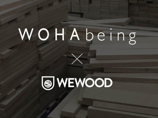 WOHAbeing + WEWOOD