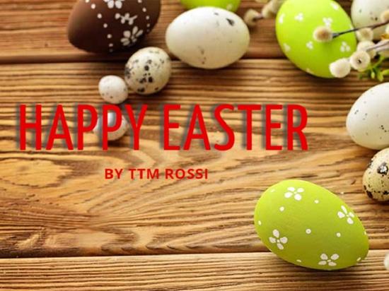 TTM Rossi : Happy Easter 2018