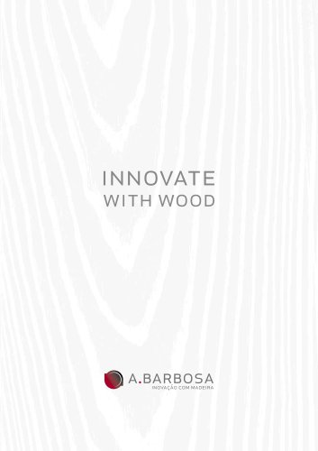 INNOVATE WITH WOOD