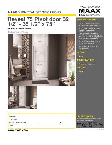 """Reveal 75 Pivot door 32 1/2"""" - 35 1/2"""" x 75"""""""