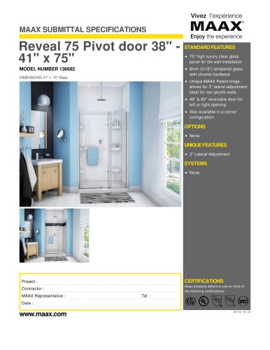 "Reveal 75 Pivot door 38"" - 41"" x 75"""