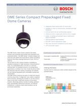 DME Series Compact Prepackaged Fixed Dome Cameras
