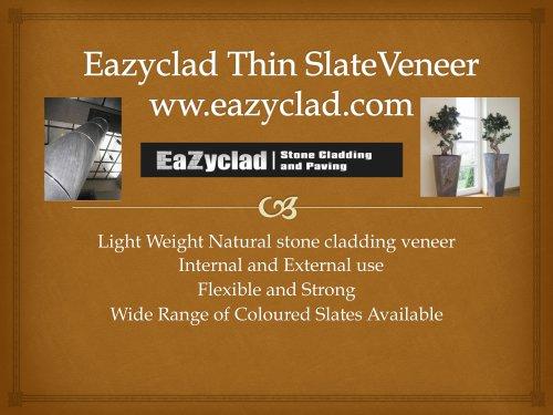 Eazyclad Thin Slate Veneer