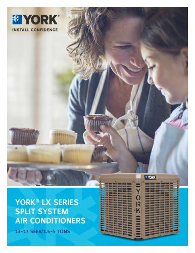 York YCD - YCE - YFE - YCG - YCS - YFD LX Series Split-System Air Conditioners 13-14 SEER - 1.5 - 5 TONS
