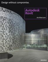 Autodesk® Revit Architecture 2011