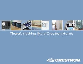 There's nothing like a Crestron Home