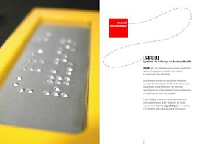 syst&egrave;me de balisage en &eacute;criture braille SBEB