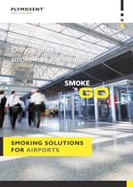 Smoking solutions for airports