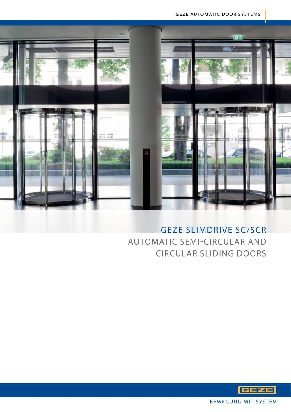 GEZE SLIMDRIVE SC/SCR  AUTOMATIC SEMI-CIRCULAR AND CIRCULAR SLIDING DOORS - 1 / 32 Pages  sc 1 st  Catalogues Archiexpo & GEZE SLIMDRIVE SC/SCR : AUTOMATIC SEMI-CIRCULAR AND CIRCULAR SLIDING ...