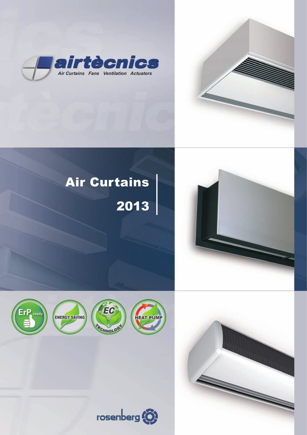a of ronergie realisations curtain dair energy rideau efficiency air en curtains
