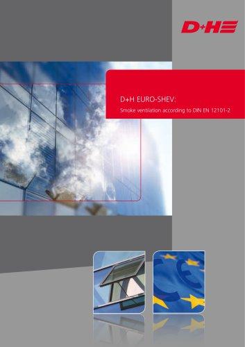 D+H EURO-SHEV: Smoke ventilation according to DIN EN 12101-2