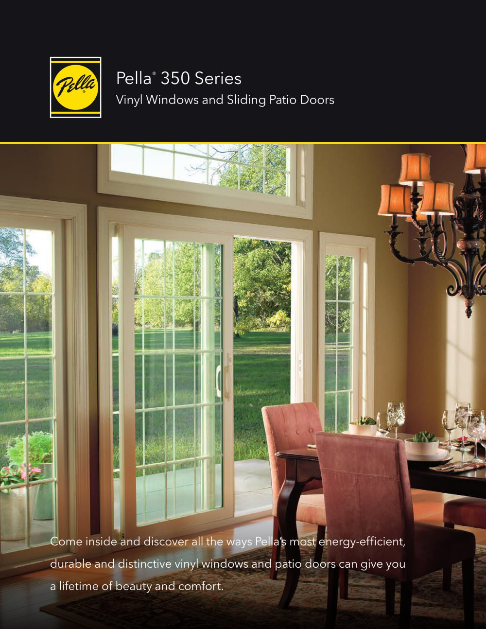 PELLA® 350 SERIES VINYL WINDOWS AND PATIO DOORS   1 / 12 Pages