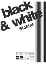 BLACK &amp; WHITE SLIM/4