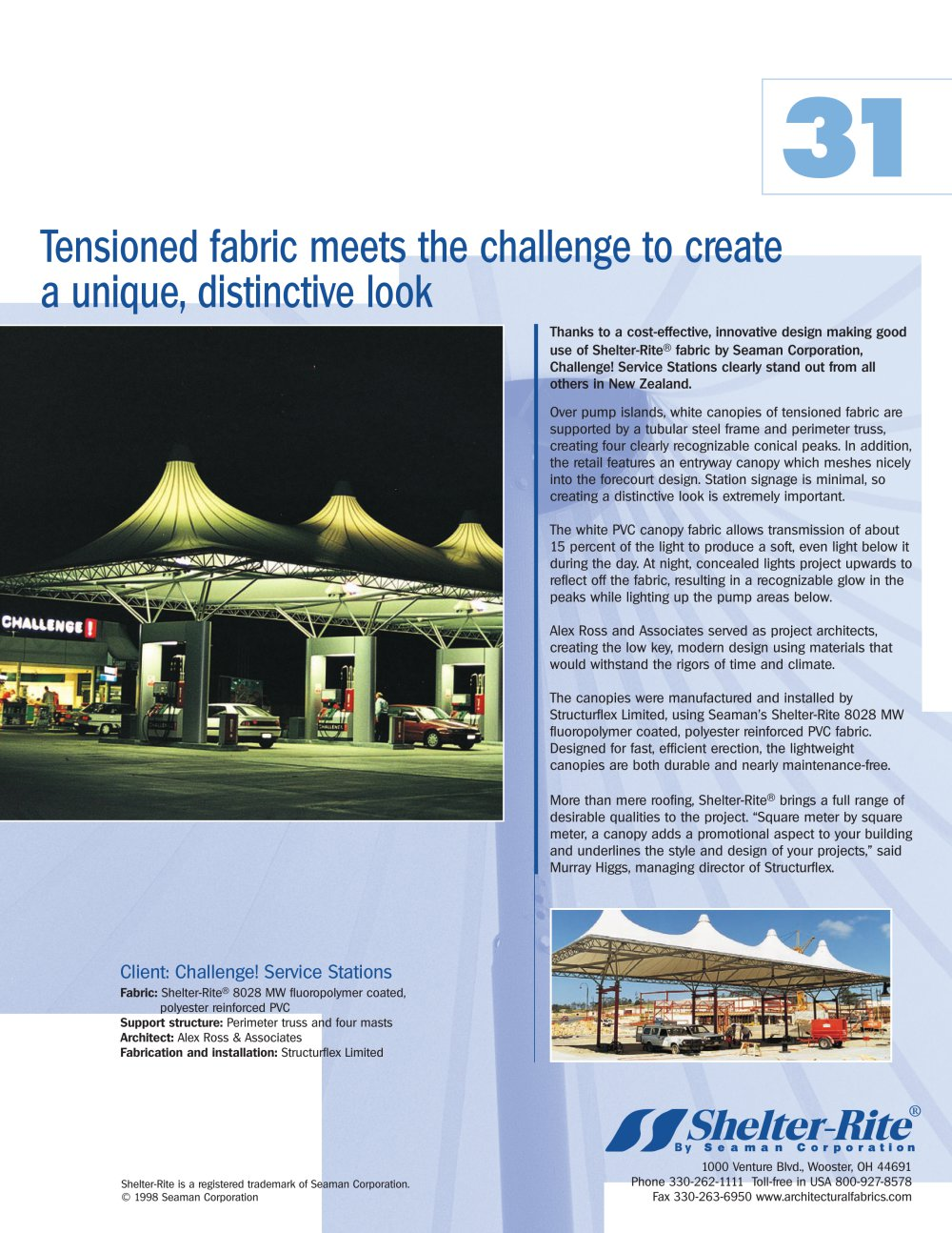 Tensioned fabric meets the challenge to create a unique, distinctive
