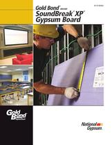 Gold Bond ® BRAND SoundBreak ® XP ® Gypsum Board