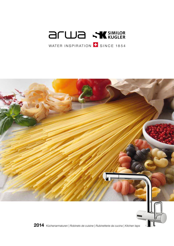 Brochure kitchen taps - Arwa of Switzerland - PDF Catalogues ...