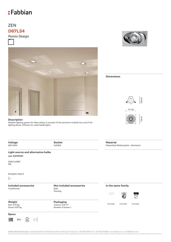 D67 L34 - FABBIAN ILLUMINAZIONE - PDF Catalogs | Documentation ...