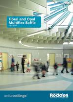 Fibral and Opal Multiflex Baffle