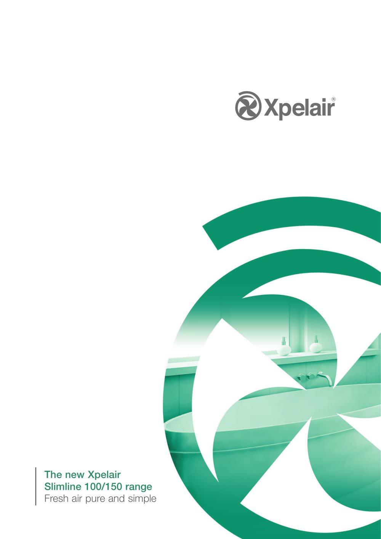 Xpelair Slimline Range Pdf Catalogues Documentation Wiring Diagram Fan 1 12 Pages