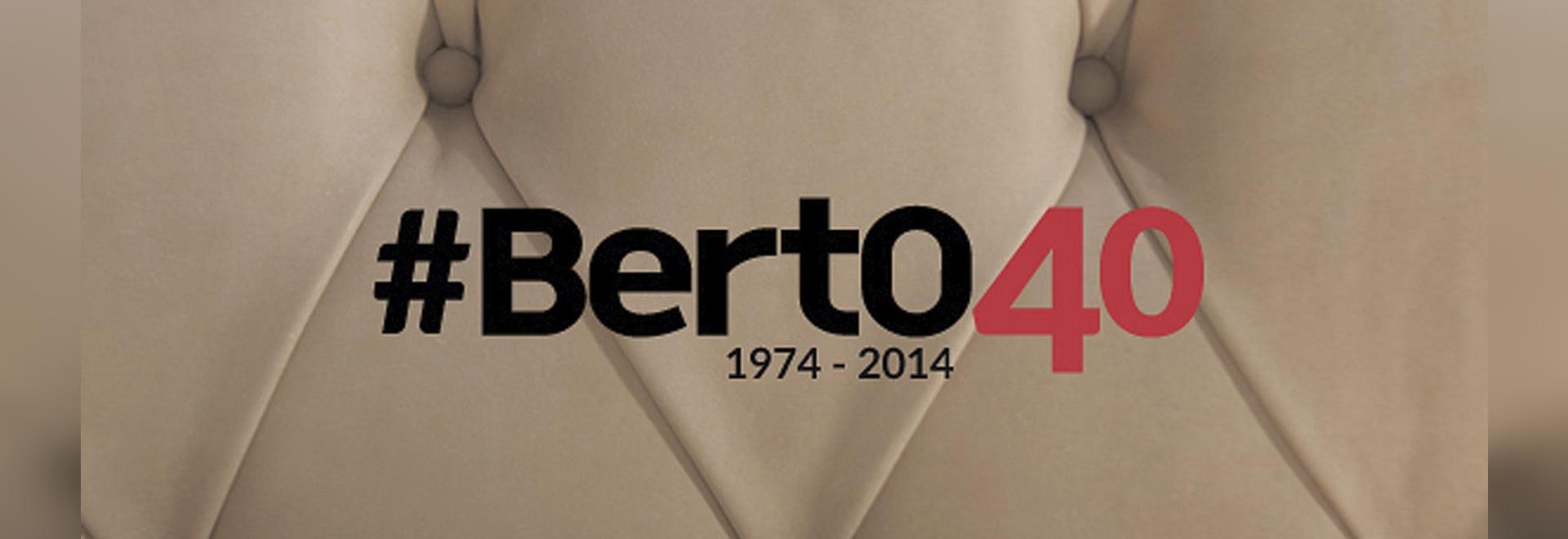 40 years with Berto