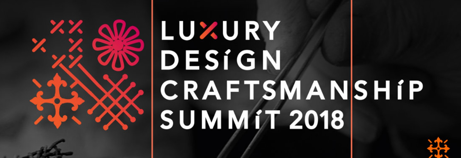 The Arts Represented at The Luxury Design & Craftsmanship Summit 2018
