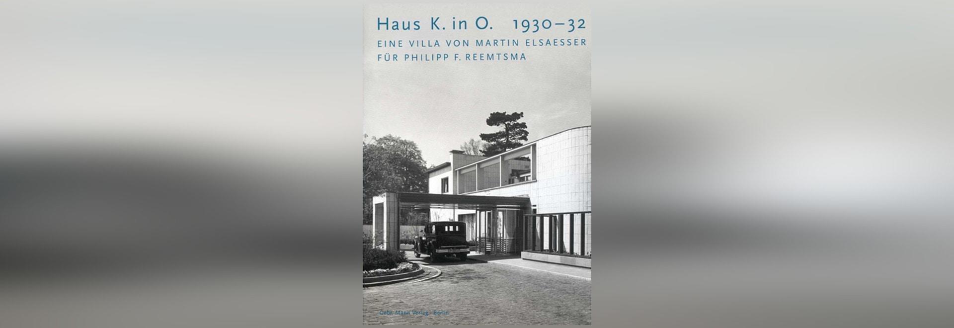 Haus K. in O. (House K. in O.)