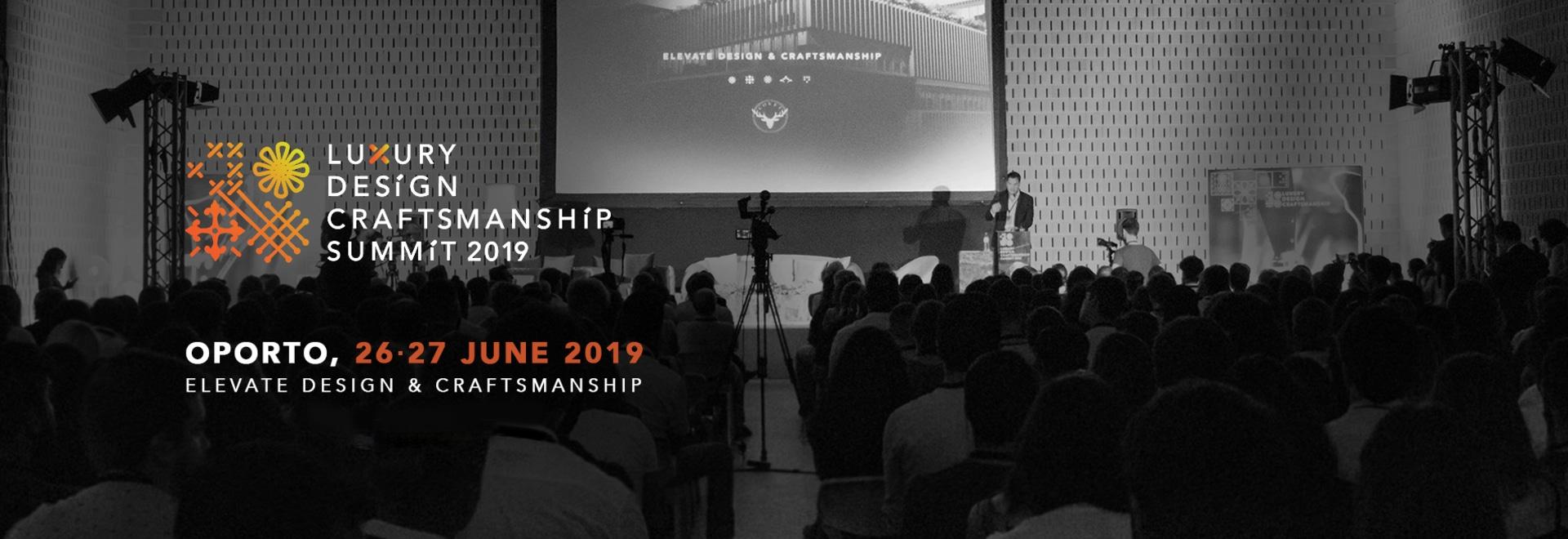 Luxury Design + Craftsmanship Summit 2019