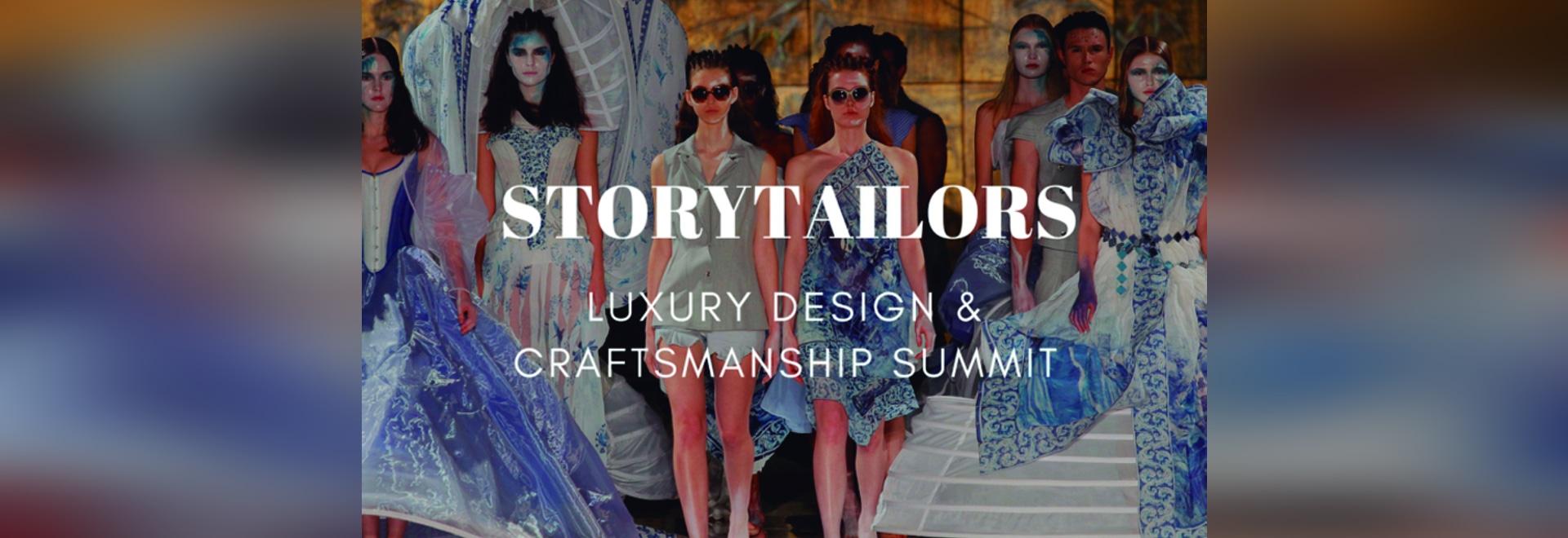 Luxury Design & Craftsmanship Summit Speakers: Storytailors
