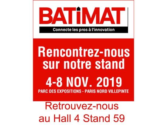 BATIMAT fair 2019 in Villepinte in Paris - Hall 4 E59