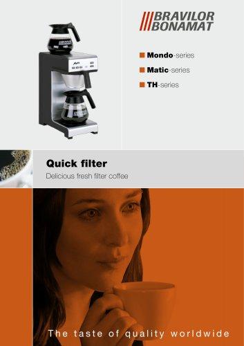 Quick filter machines