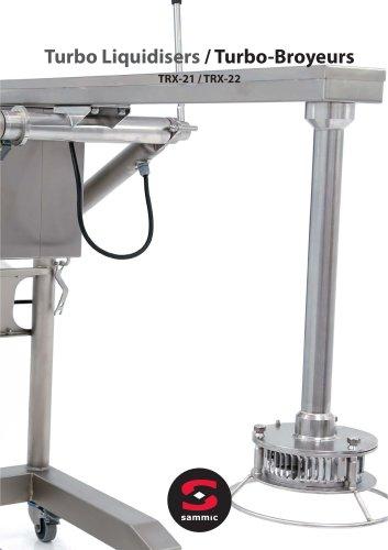 Turbo Liquidisers / Turbo-Broyeurs
