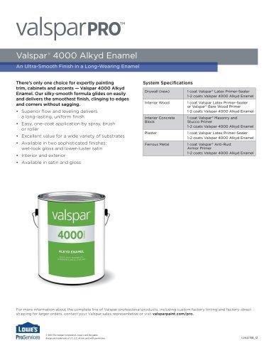 Valspar ®  4000 Alkyd Enamel