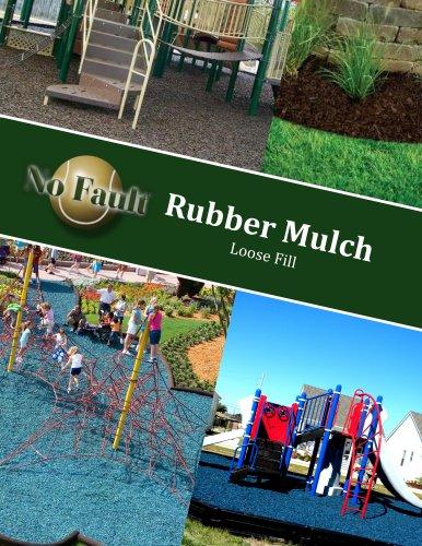 Rubber Mulch Loose Fill