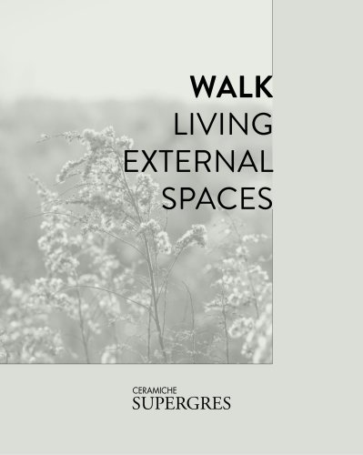 WALK LIVING EXTERNAL SPACES