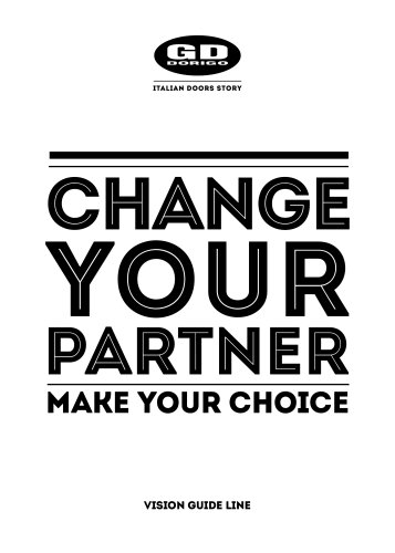 CHANGE YOUR PARTNER MAKE YOUR CHOICE
