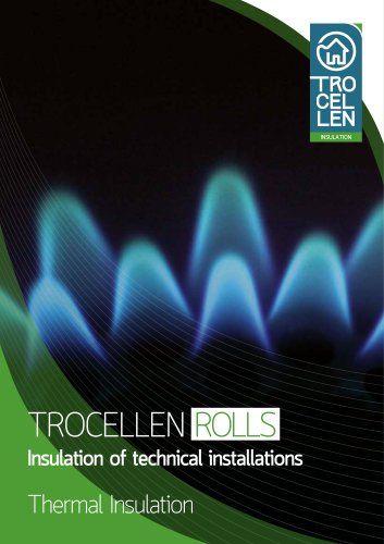 Trocellen ROLLS - Insulation of Technical Installation
