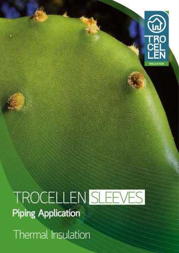 TROCELLEN SLEEVES - Piping Applications - THERMAL INSULATION