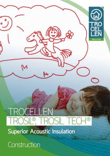 Trosil® Trosil Tech® - Superior Acoustic Insulation