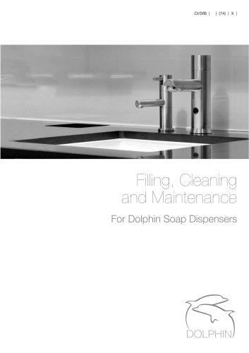 Dolphin - Filling, Cleaning & Maintenance of Stainless Steel Soap Dispensers
