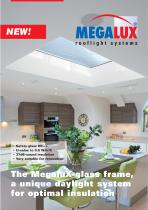 The MegaluX-glass frame