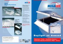 Megalux Rooflight Systems. DAYLIGHT ON DEMAND