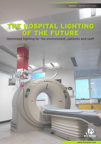 THE HOSPITAL LIGHTING OF THE FUTURE