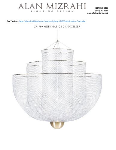 JR1999 MESHMATICS CHANDELIER
